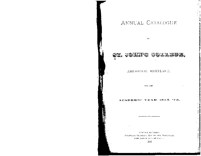Annual Catalogue of St. John's College, Annapolis, Maryland, for the Academic Year 1875-'76.