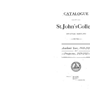 Catalogue of St. John's College Annapolis, Maryland for the Academic Year, 1918-1919 And Prospectus, 1919-1920