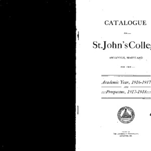 Catalogue of St. John's College Annapolis, Maryland for the Academic Year, 1916-1917 And Prospectus, 1917-1918