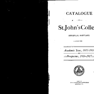 Catalogue of St. John's College Annapolis, Maryland for the Academic Year, 1915-1916 And Prospectus, 1916-1917