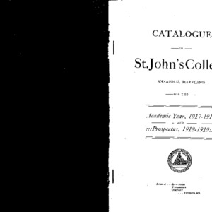 Catalogue of St. John's College Annapolis, Maryland for the Academic Year, 1917-1918 And Prospectus, 1918-1919